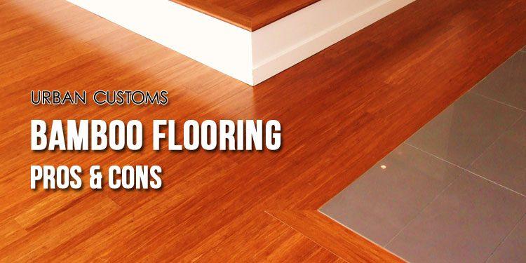 Bamboo Flooring Pros Cons Advantages Disadvantages
