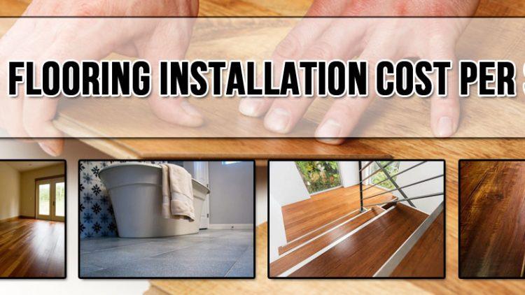 Flooring Installation Cost Per Sq Ft 2018 Urban Customs